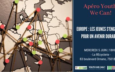 Retour sur l'Apéro Youth We Can! du 5 juin 2019 – Europe : les jeunes s'engagent pour un avenir durable