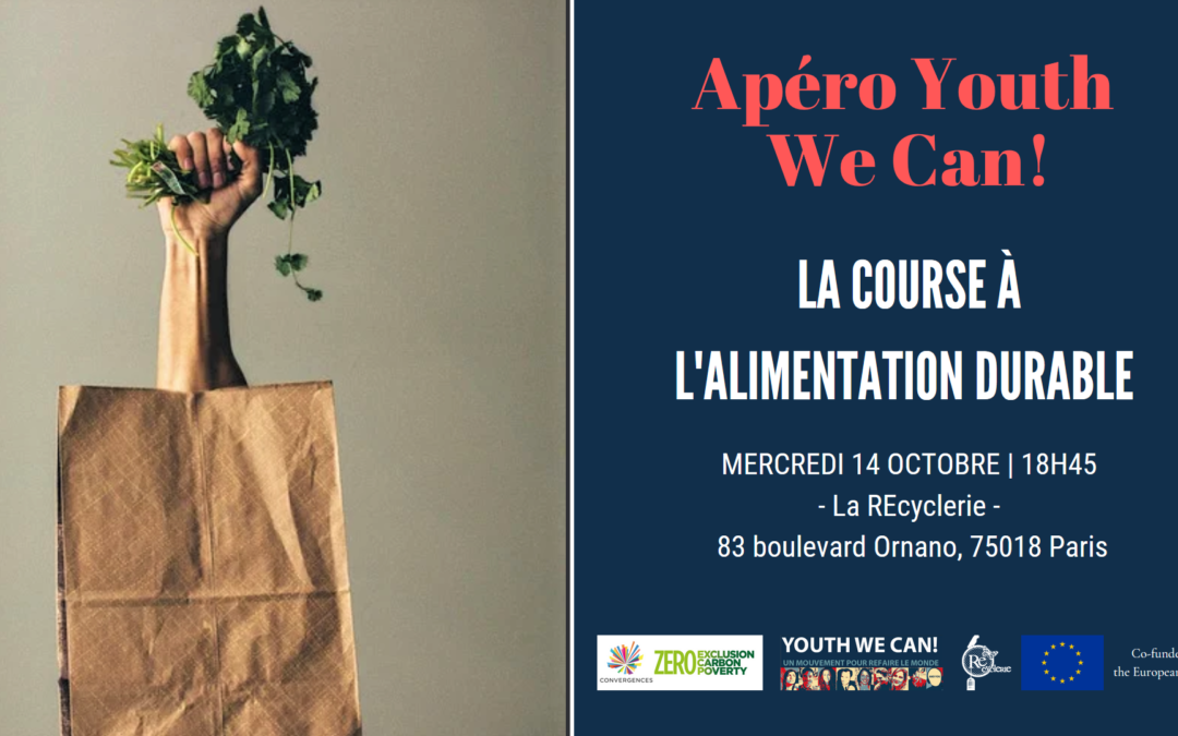 Retour sur l'Apéro Youth We Can! du 14 octobre 2020 – La course à l'alimentation durable