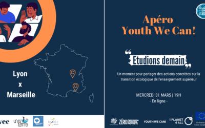Retour sur l'Apéro Youth We Can! du 31 mars – «Etudions demain» Lyon x Marseille
